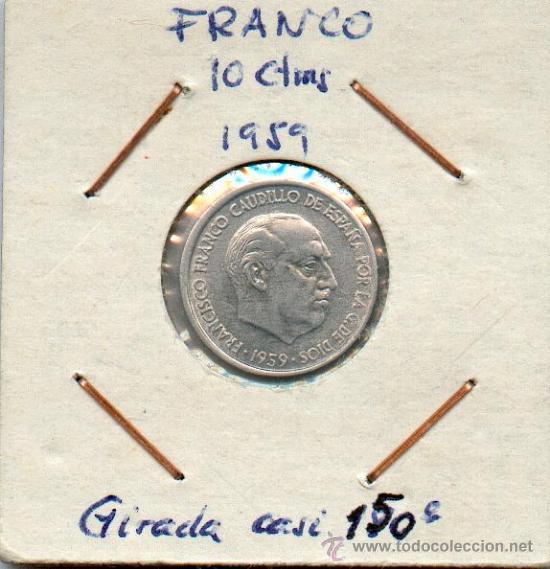 Monedas con errores: * ERROR * 10 CENTIMOS AÑO 1959 CON REVERSO GIRADO 150º. MUY RARA Y ESCASA - Foto 2 - 30234749