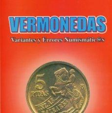 Monedas con errores: LIBRO VARIANTES Y ERRORES NUMISMATICOS. Lote 205658086