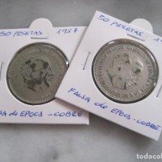 Monedas con errores: LOTE 2 MONEDAS 50 PTAS 1957 FALSAS DE EPOCA EN COBRE. Lote 121931727