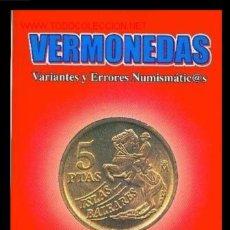 Monete con errori: * ERRORES * VARIANTES Y ERRORES. LIBRO FUNDAMENTAL. NOVEDAD EDITORIAL. Lote 261673545
