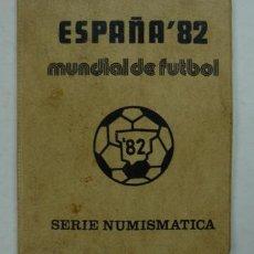 Moedas de Espanha: COLECCIÓN DE MONEDAS MUNDIAL DE FUTBOL ESPAÑA 82. 6 MONEDAS. SERIE NUMISMÁTICA. 1980. . Lote 17055866