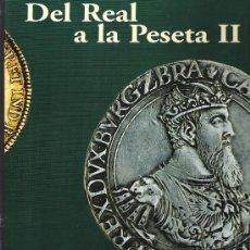 Monedas de España: COLECCION MONEDAS DEL REAL A LA PESETA. Lote 27196099