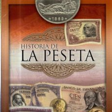 Monedas de España: HISTORIA DE LA PESETA, COMUNICACIÓN UNO, GRUPO JOLY 2001, 64PÁGS, 21X29CM. Lote 35924512