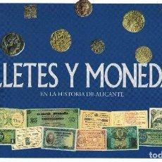 Monedas de España: MONEDAS Y BILLETES HISTORICOS DE ALICANTE. Lote 95070035