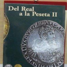 Monedas de España: DEL REAL A LA PESETA (II) - COLECCIÓN DE 40 MONEDAS - RÉPLICAS -. Lote 105827587