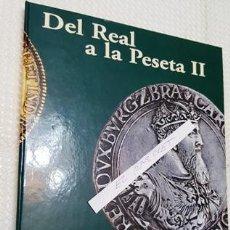 Monedas de España: COLECCION HISTORICA DEL REAL A LA PESETA II ACUÑADAS EN METAL BAÑADO EN ORO Y PLATA PUROS -. Lote 174182253