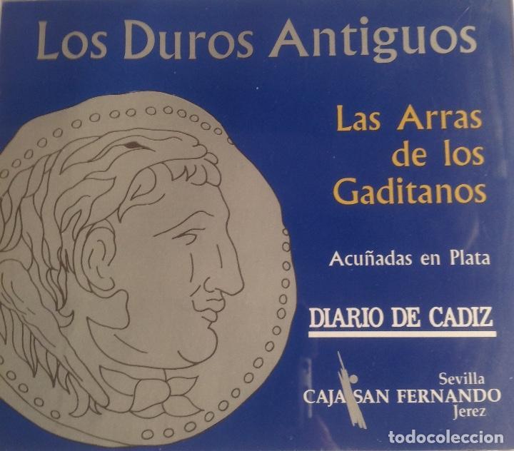 Monedas de España: COLECCION ACUÑADAS EN PLATA DE LOS DUROS ANTIGUOS, LAS ARRAS DE LOS GADITANOS. - Foto 8 - 160386506