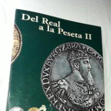 Monedas de España: COLECCIÓN DEL REAL A LA PESETA II. Lote 205296735