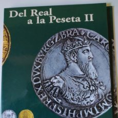 Monedas de España: DEL REAL A LA PESETA II (FALTA 4 MONEDAS). Lote 207416747