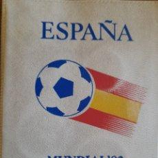 Moedas de Espanha: CARTERITA MONEDAS MUNDIAL 82- ESTRELLA 82- JUAN CARLOS I. Lote 292948408
