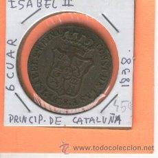 Monedas de España: MONEDA CATALANA. ISABEL II. AÑO 1838. 6 CUAR. 6 CUARTOS. 6 QUARTS.PRNCIPADO DE CATALUÑA. RARA. Lote 26243586
