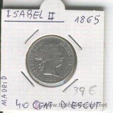 Monedas de España: MONEDA ANTIGUA.ESPAÑA. PLATA. ISABEL II. 4O CENTIMOS DE ESCUDO. AÑO 1865. MADRID. . Lote 27134748