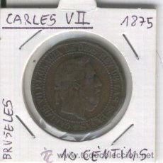 Monedas de España: CARLOS VII. MONEDAS ANTIGUAS ESPAÑA. MUY RARA. 10 CENTIMOS. AÑO 1875.MONEDA.. Lote 26935979
