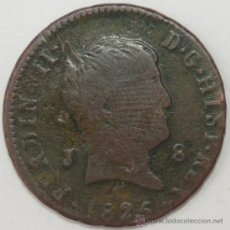 Monedas de España: 8 MARAVEDÍS - FERNANDO VII - AÑO 1825. JUBIA.. Lote 177089680