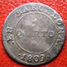 Monnaies d'Espagne: OCUPACIÓN NAPOLEÓNICA 1 CUARTO 1809 BARCELONA . Lote 43632102