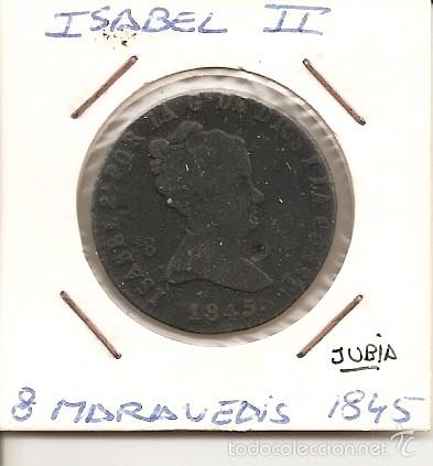RARA MONEDA DE COLECCIÓN (FECHA MUY ESCASA) ISABEL II JUBIA 1845 8 MARAVEDÍS (COBRE) MBC (Numismática - España Modernas y Contemporáneas - De Isabel II (1.834) a Alfonso XIII (1.931))