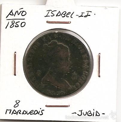 RARA MONEDA DE COLECCIÓN (FECHA MUY ESCASA) ISABEL II JUBIA 1850 8 MARAVEDÍS (COBRE) MBC (Numismática - España Modernas y Contemporáneas - De Isabel II (1.834) a Alfonso XIII (1.931))