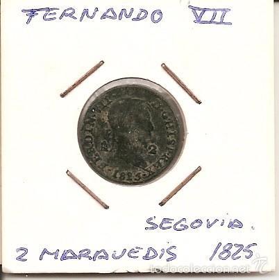 MUY RARA MONEDA DE COLECCIÓN(FECHA MUY ESCASA) FERNANDO VII 1825 SEGOVIA HISP 2 MARAVEDÍS(COBRE).MBC (Numismática - España Modernas y Contemporáneas - De Reyes Católicos (1.474) a Fernando VII (1.833))