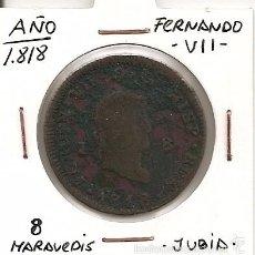 Monedas de España: RARA MONEDA DE COLECCIÓN (FECHA ESCASA). FERNANDO VII 1818 JUBIA 8 MARAVEDÍS (COBRE). MBC. Lote 55333236