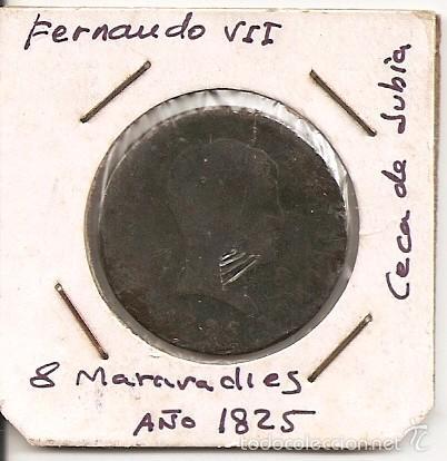 RARA MONEDA DE COLECCIÓN (FECHA MUY ESCASA). FERNANDO VII 1825 JUBIA 8 MARAVEDÍS (COBRE). MBC- (Numismática - España Modernas y Contemporáneas - De Reyes Católicos (1.474) a Fernando VII (1.833))