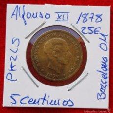 Monedas de España: MONEDA DE ALFONSO XII - AÑO 1878 - 5 CENTIMOS - BARCELONA OM. Lote 61008831