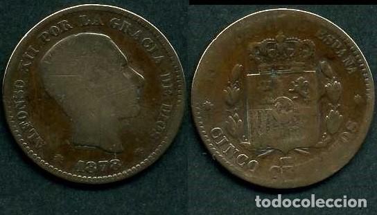 ESPAÑA 5 CENTIMOS AÑO 1878 OM ( ALFONSO XII - REY DE ESPAÑA DE 1874 A 1885 ) Nº4 (Numismática - España Modernas y Contemporáneas - De Isabel II (1.834) a Alfonso XIII (1.931))