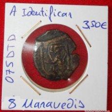 Monedas de España: MONEDA MEDIEVAL DE 8 MARAVEDIS A IDENTIFICAR. Lote 90085440