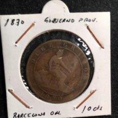 Monedas de España: 1870 GOBIERNO PROVISIONAL 10 CTS BARCELONA OM. Lote 95104515