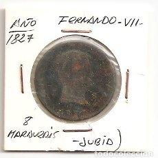 Monedas de España: MUY ESCASA MONEDA FERNANDO VII 1827 CECA JUBIA 8 MARAVEDIS (COBRE). MBC-. Lote 97367051