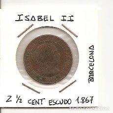 Monedas de España: MUY ESCASA MONEDA ISABEL II 1867 CECA SEVILLA (ERROR CARTÓN BAR.) 2 1/2 CÉNTIMO ESCUDO (COBRE). MBC+. Lote 97368279