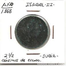 Monedas de España: ESCASA MONEDA ISABEL II 1868 CECA JUBIA 2 1/2 CÉNTIMO ESCUDO (COBRE). MBC. Lote 97369531