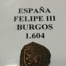Monedas de España: MONEDA FELIPE III BURGOS 1604. Lote 110543203