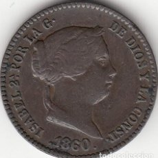 Monedas de España: ISABEL II: 10 CENTIMOS DE REAL 1860 SEGOVIA. Lote 125033847