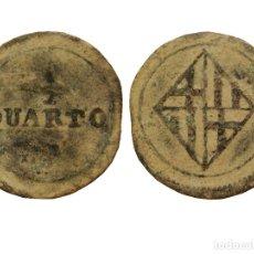 Monedas de España: ½ QUARTO BARCELONA JOSÉ NAPOLEÓN MEDIO QUARTO SIN FECHA RARA. Lote 114622475