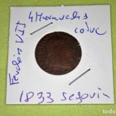 Monedas de España: FERNANDO VII 4 MARAVEDÍS SEGOVIA 1833 REFE; 3080. Lote 181202138