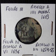 Monedas de España: FELIPE III RESELLO A IIII 1603, FELIPE IV RESELLO A VI 1636 Y A IIII 1654-55. Lote 210348442