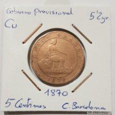 Monedas de España: GOBIERNO PROVISIONAL, 5 CENTIMOS, DE 1870, CECA BARCELONA. ORIGINAL.. Lote 235169415
