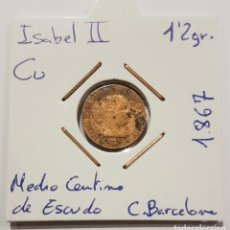 Monedas de España: ISABEL II, MEDIO CENTIMO DE ESCUDO, DE 1867, CECA BARCELONA, OM. ORIGINAL.. Lote 235411760