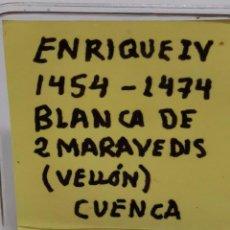 Monedas de España: ENRIQUE IV, BLANCA DE 2 MARAVEDIES DE VELLON, CECA DE CUENCA, (MIRAR FOTOS). Lote 237731100