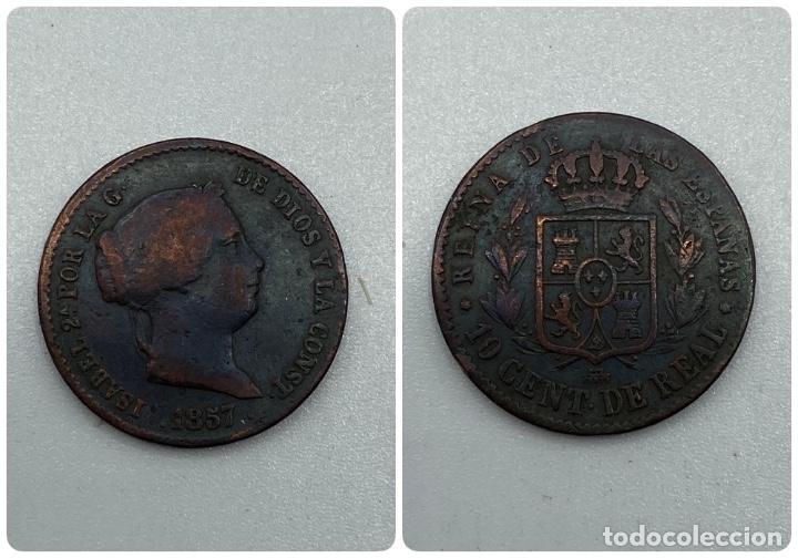 MONEDA. ISABEL II. 10 CENTIMOS DE REAL. SEGOVIA. 1857. VER FOTOS (Numismática - España Modernas y Contemporáneas - De Isabel II (1.834) a Alfonso XIII (1.931))