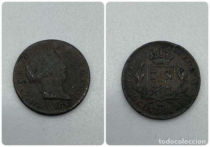 MONEDA. ISABEL II. 10 CENTIMOS DE REAL. SEGOVIA. 1862. VER FOTOS (Numismática - España Modernas y Contemporáneas - De Isabel II (1.834) a Alfonso XIII (1.931))