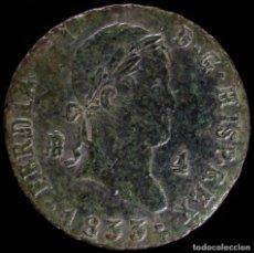 Monedas de España: FERNANDO VII, 4 MARAVEDIS SEGOVIA 1833 - 24 MM / 5.02 GR.. Lote 269162443
