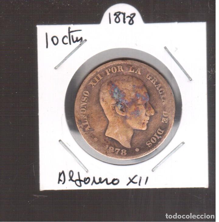MONEA ES`PAÑOLA LA QUE VES ALFONSO XII 1878 LA QUE VES (Numismática - España Modernas y Contemporáneas - De Isabel II (1.834) a Alfonso XIII (1.931))