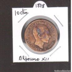 Monedas de España: MONEA ES`PAÑOLA LA QUE VES ALFONSO XII 1878 LA QUE VES. Lote 269279813