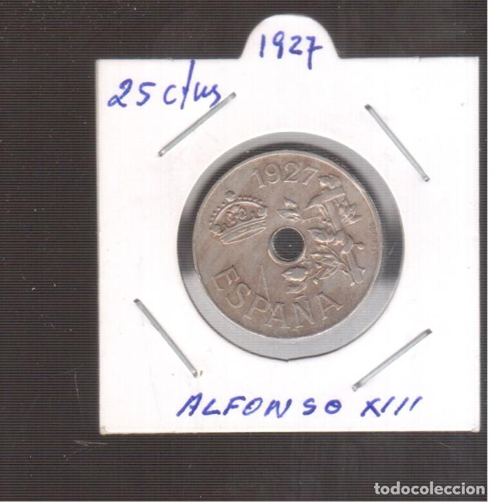 MONEA ESPAÑOLA LA QUE VES ALFONSO XIII 25 CTMOS 1927 LA QUE VES (Numismática - España Modernas y Contemporáneas - De Isabel II (1.834) a Alfonso XIII (1.931))