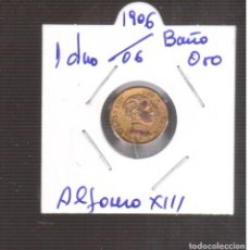 Monedas de España: MONEDA ESPAÑOLA LA QUE VES ALFONSO XIII 1 CTMOS 1906/6 LA QUE VES BAÑO DE ORO. Lote 269282508