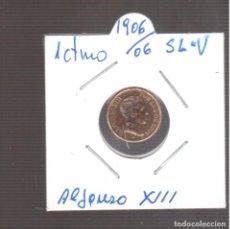 Monedas de España: MONEDAS DE ALFONSO XIII 1 CTMOS 1906/06 LA QUE VE S. Lote 270892723