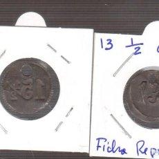 Monedas de España: REPUBLICA O ANTERIOR CHAPAS CON CIFRAS MUY RARAS 13 1/2. Lote 270893308