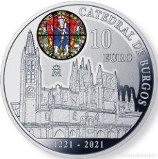 Monedas de Felipe VI: ESPAÑA: 10 EURO PLATA 2021 PROOF 800 ANIVERSARIO DE LA CATEDRAL DE BURGOS. Lote 255354215