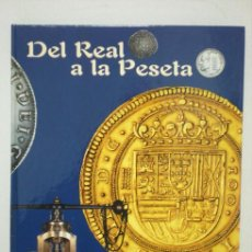 Monedas FNMT: DEL REAL A LA PESETA. Lote 22423288